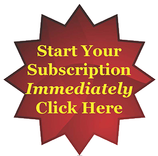 [Start your subscription immediately: Click Here]
